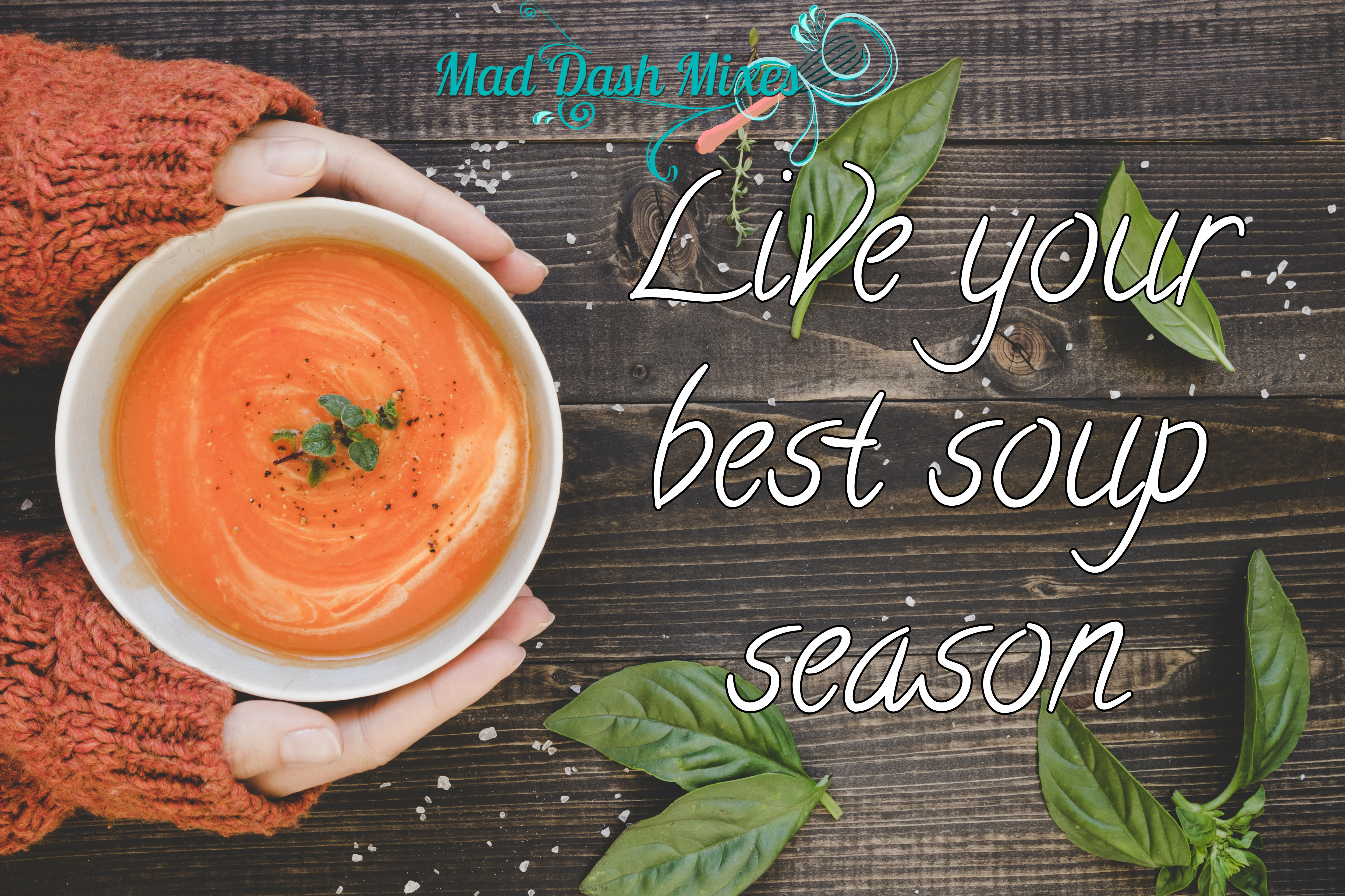 Live Your Best Soup Season